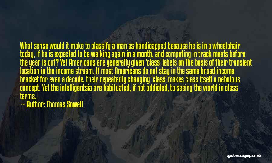 Competing With Others Quotes By Thomas Sowell