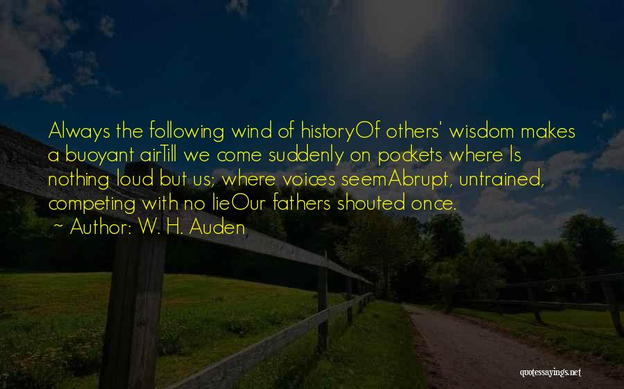 Competing With Others Quotes By W. H. Auden