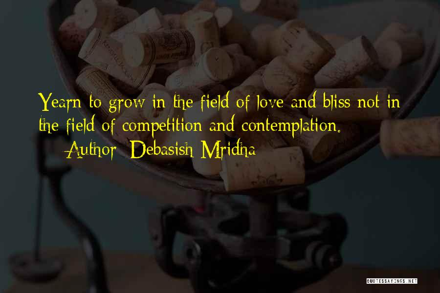 Competition In Love Quotes By Debasish Mridha