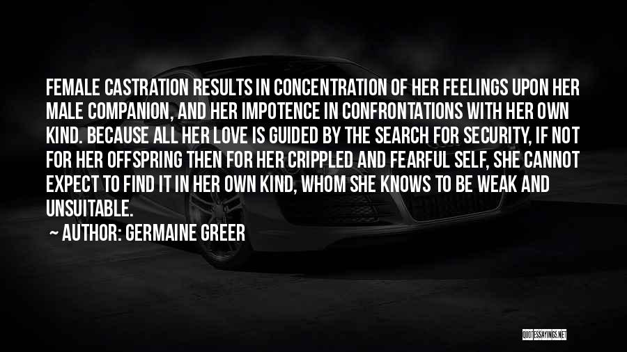 Competition In Love Quotes By Germaine Greer