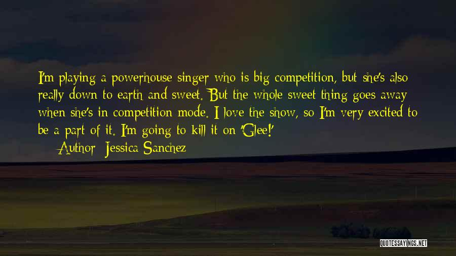 Competition In Love Quotes By Jessica Sanchez