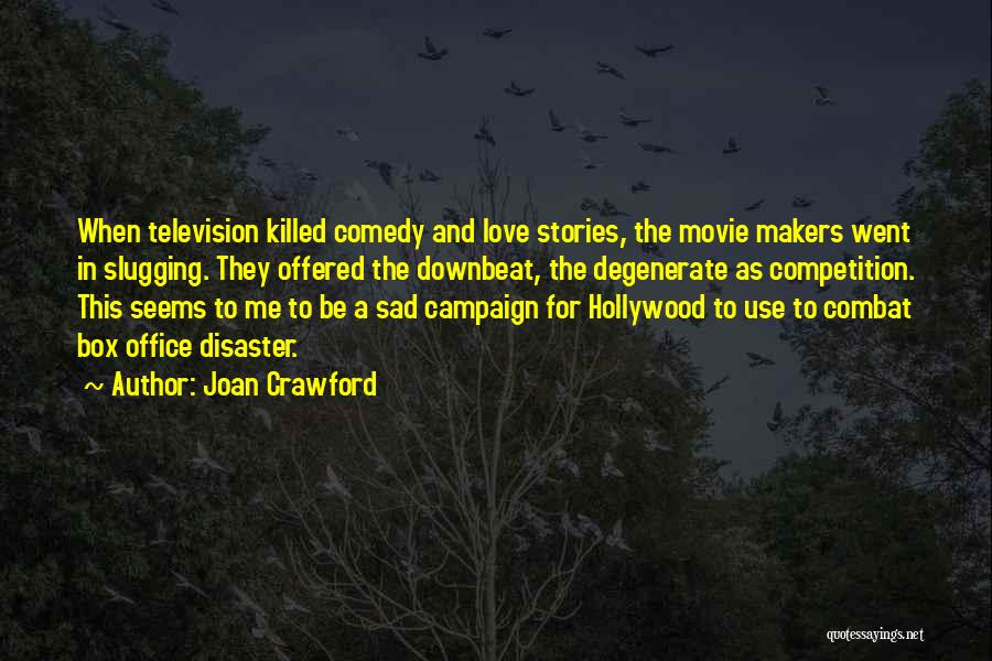 Competition In Love Quotes By Joan Crawford