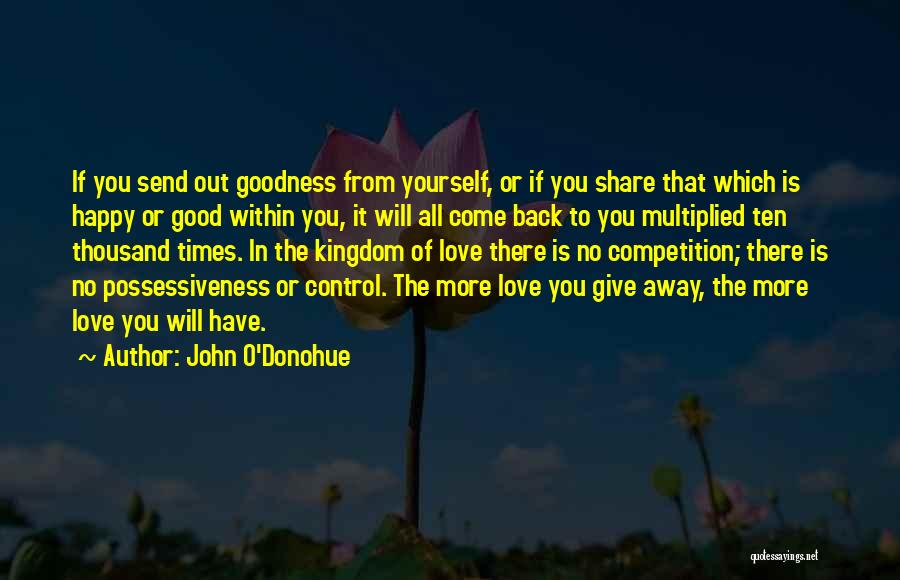 Competition In Love Quotes By John O'Donohue