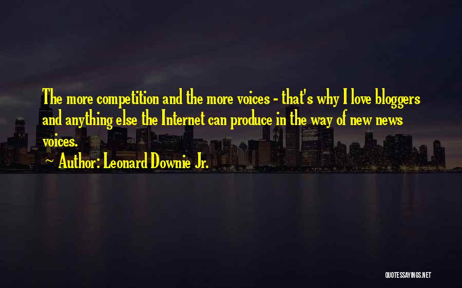 Competition In Love Quotes By Leonard Downie Jr.