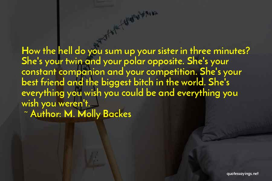 Competition In Love Quotes By M. Molly Backes