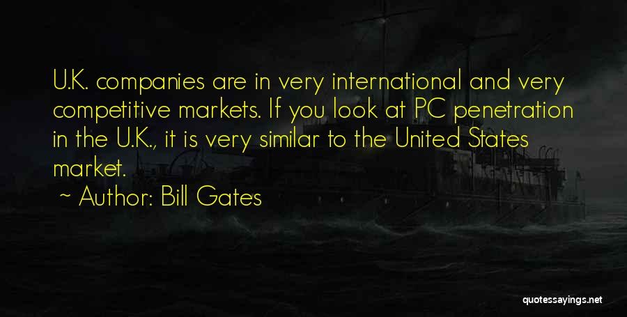 Competitive Markets Quotes By Bill Gates