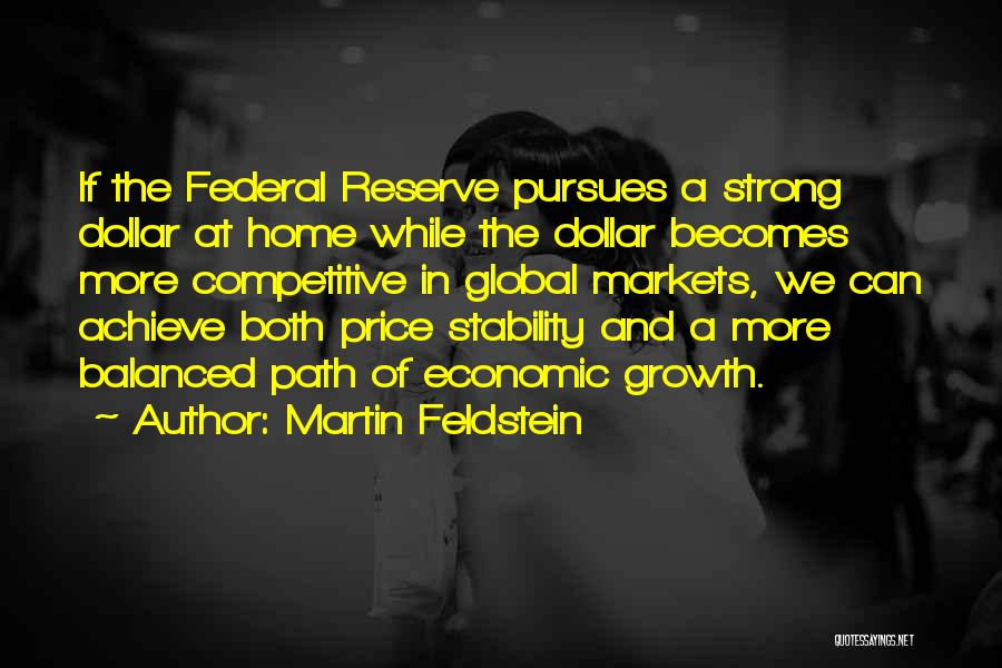 Competitive Markets Quotes By Martin Feldstein