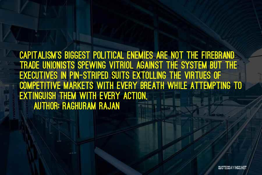 Competitive Markets Quotes By Raghuram Rajan