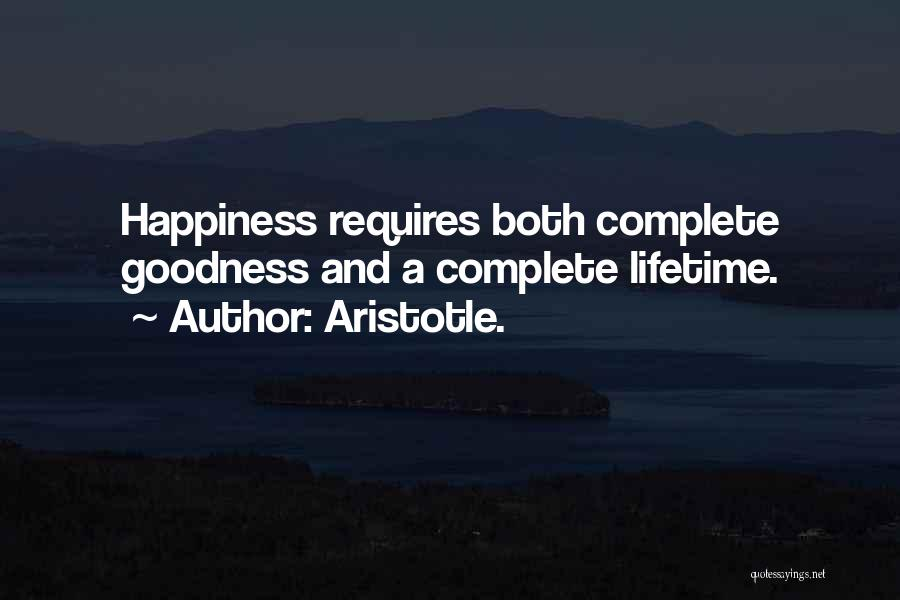 Complete Happiness Quotes By Aristotle.