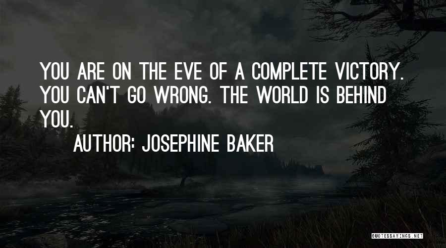 Complete Happiness Quotes By Josephine Baker