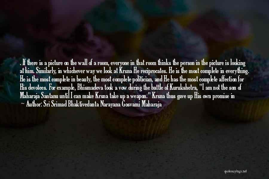 Complete Happiness Quotes By Sri Srimad Bhaktivedanta Narayana Gosvami Maharaja