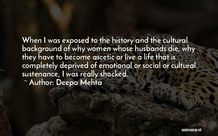 Completely Shocked Quotes By Deepa Mehta