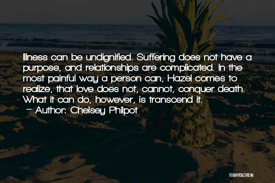 Complicated Relationships Love Quotes By Chelsey Philpot