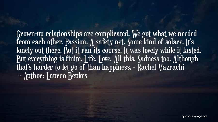 Complicated Relationships Love Quotes By Lauren Beukes
