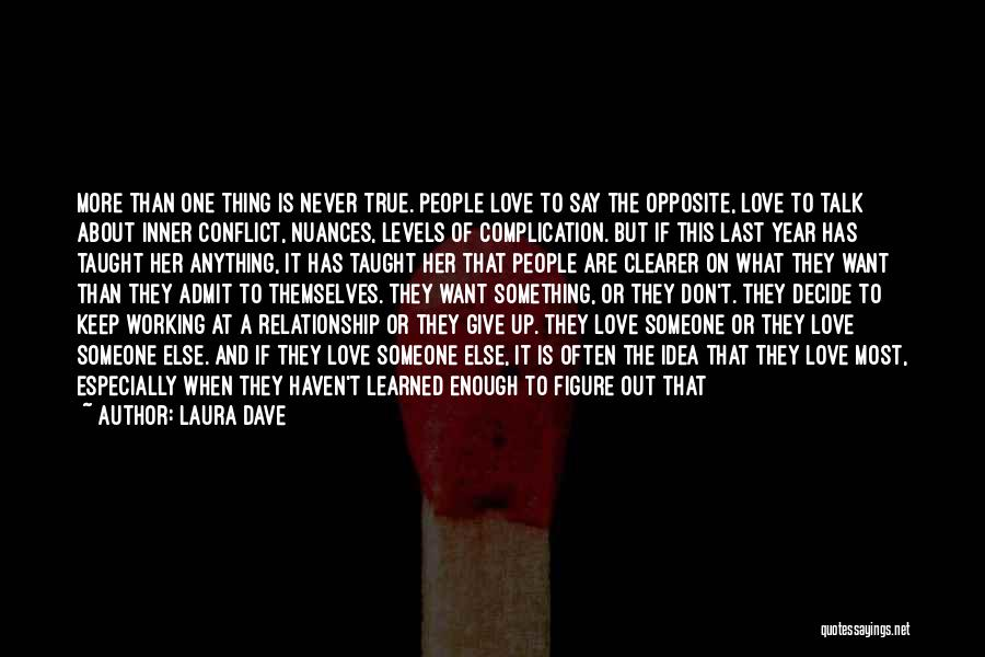 Complication In Love Relationship Quotes By Laura Dave