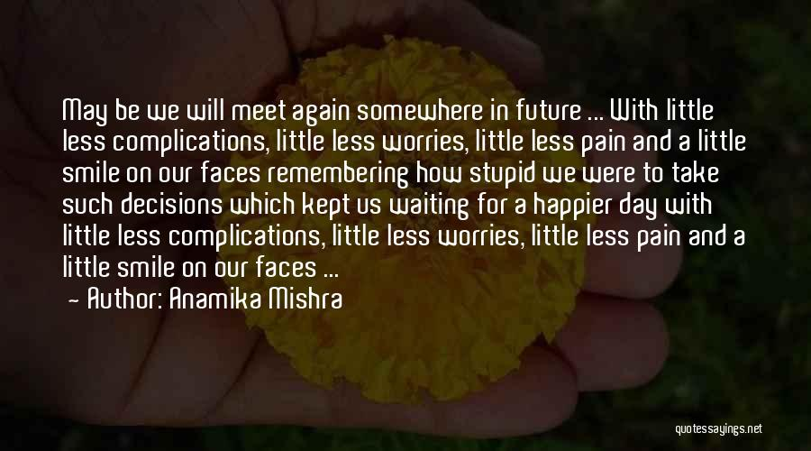 Complications In Love Quotes By Anamika Mishra