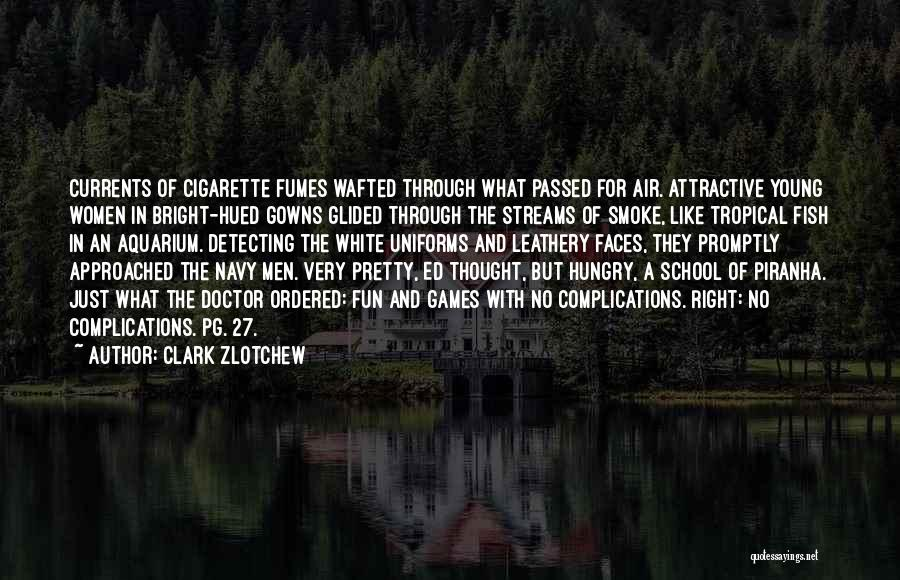 Complications In Love Quotes By Clark Zlotchew