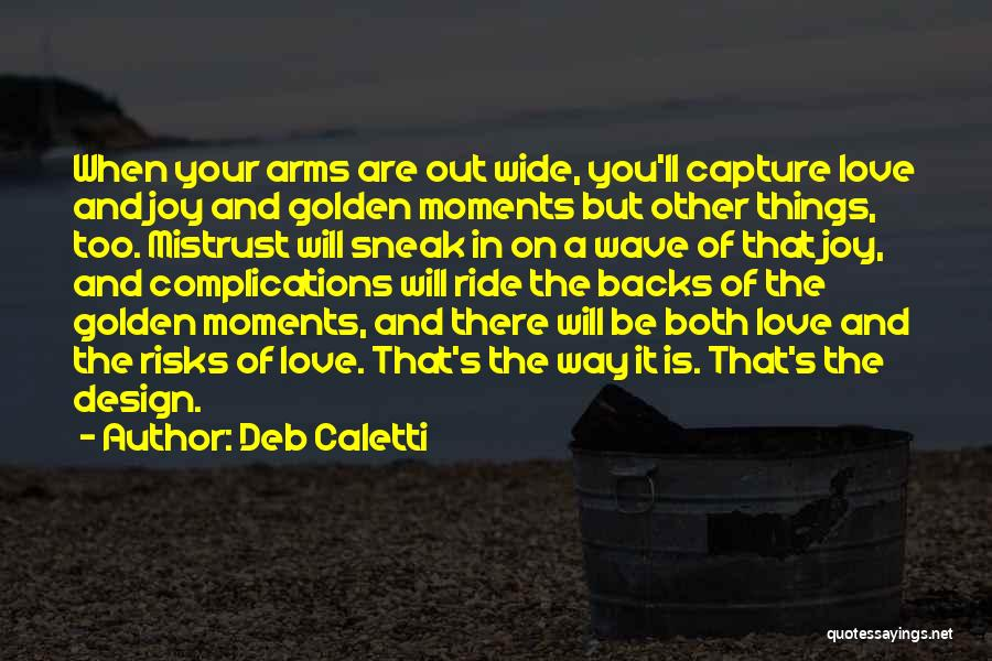 Complications In Love Quotes By Deb Caletti