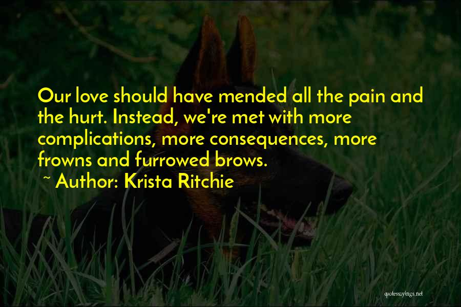 Complications In Love Quotes By Krista Ritchie
