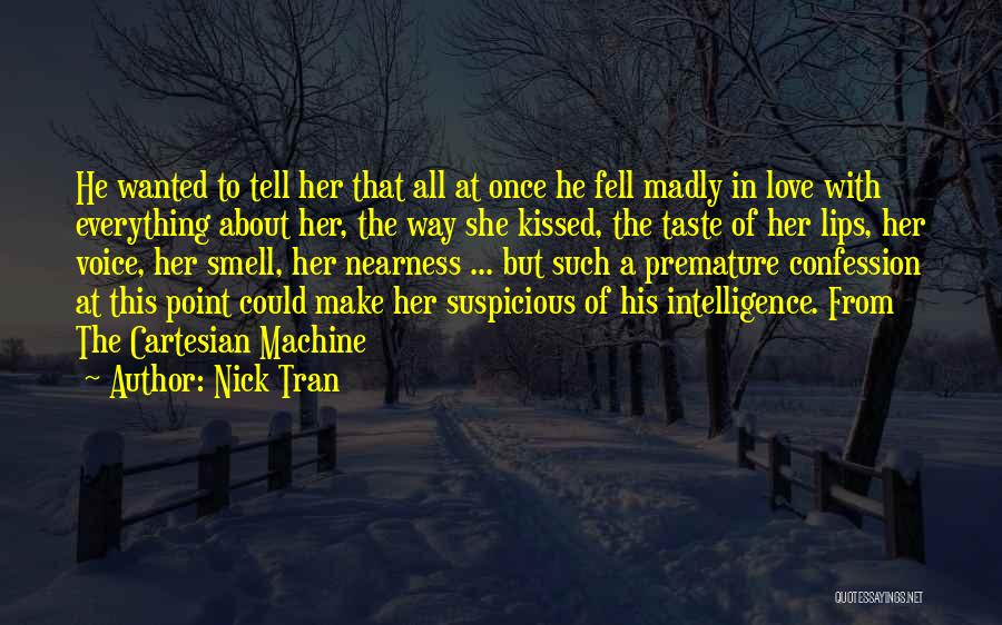 Complications In Love Quotes By Nick Tran