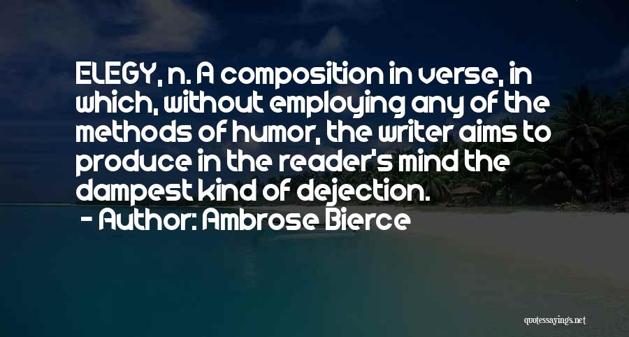 Composition Quotes By Ambrose Bierce