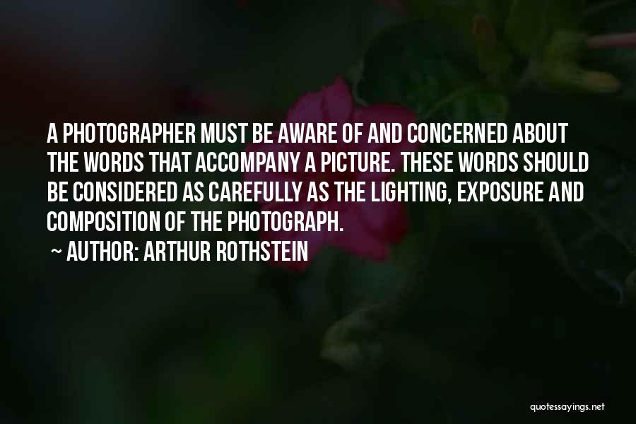 Composition Quotes By Arthur Rothstein