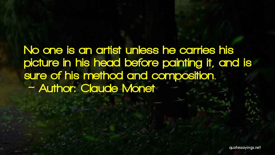 Composition Quotes By Claude Monet