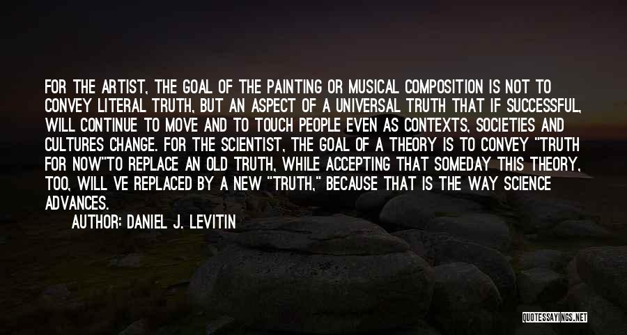 Composition Quotes By Daniel J. Levitin