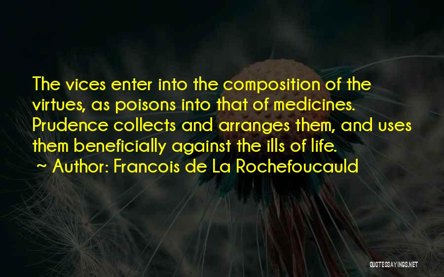 Composition Quotes By Francois De La Rochefoucauld