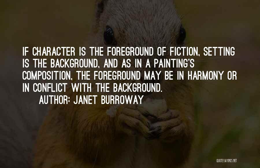Composition Quotes By Janet Burroway