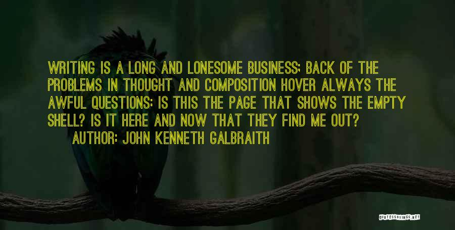 Composition Quotes By John Kenneth Galbraith