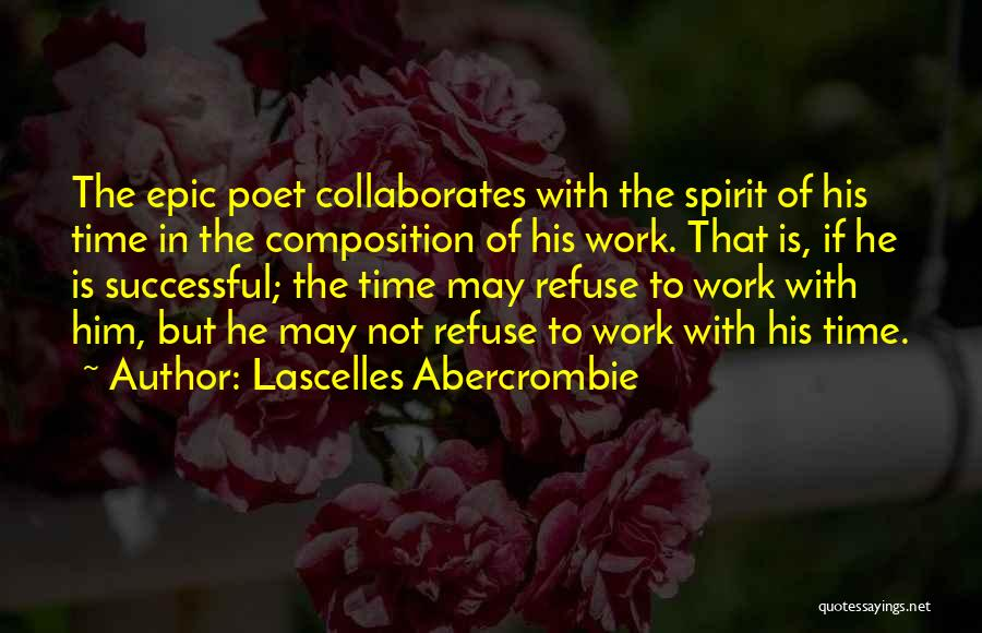 Composition Quotes By Lascelles Abercrombie
