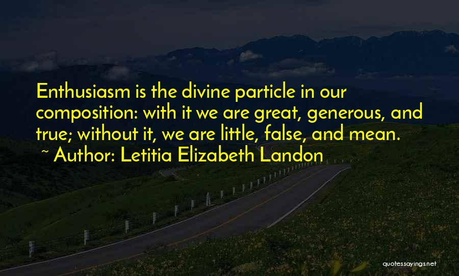 Composition Quotes By Letitia Elizabeth Landon