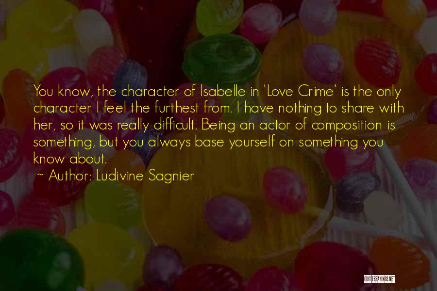 Composition Quotes By Ludivine Sagnier