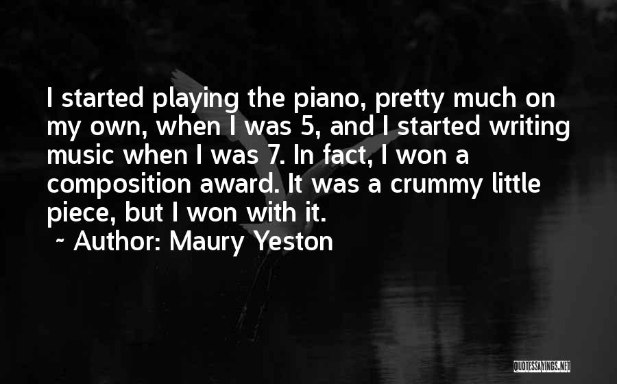 Composition Quotes By Maury Yeston