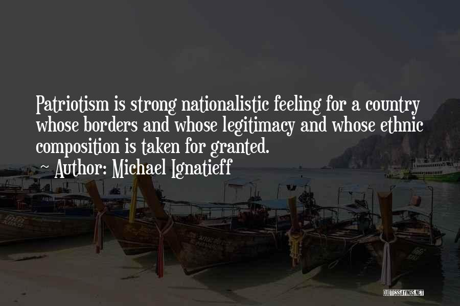 Composition Quotes By Michael Ignatieff