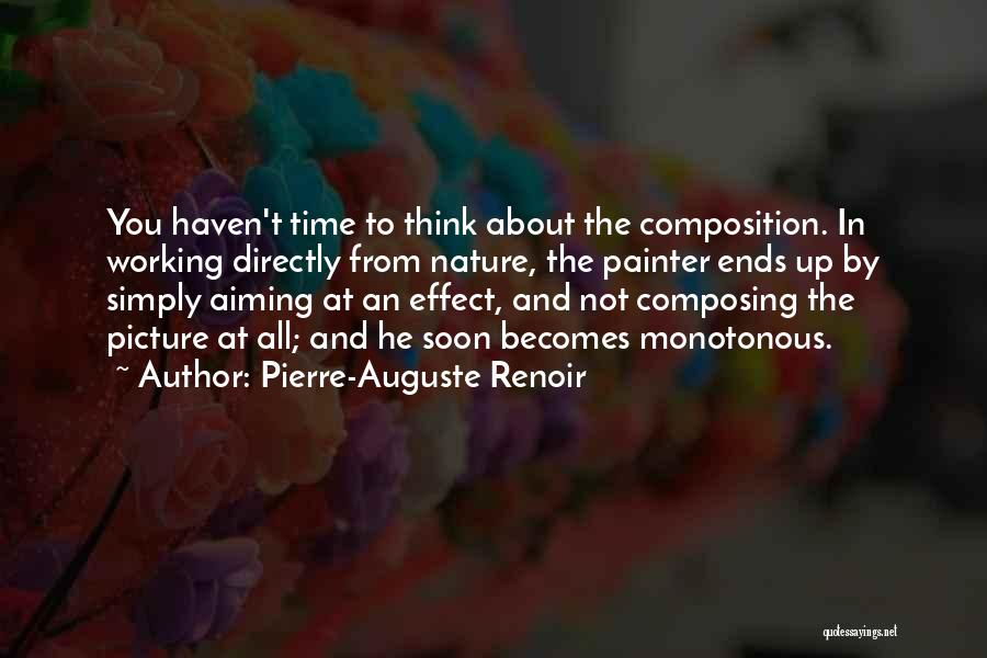 Composition Quotes By Pierre-Auguste Renoir