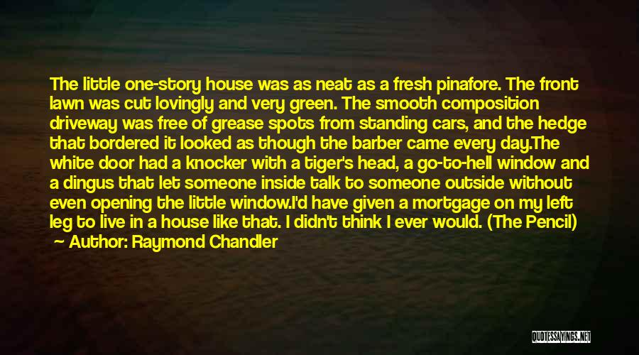 Composition Quotes By Raymond Chandler