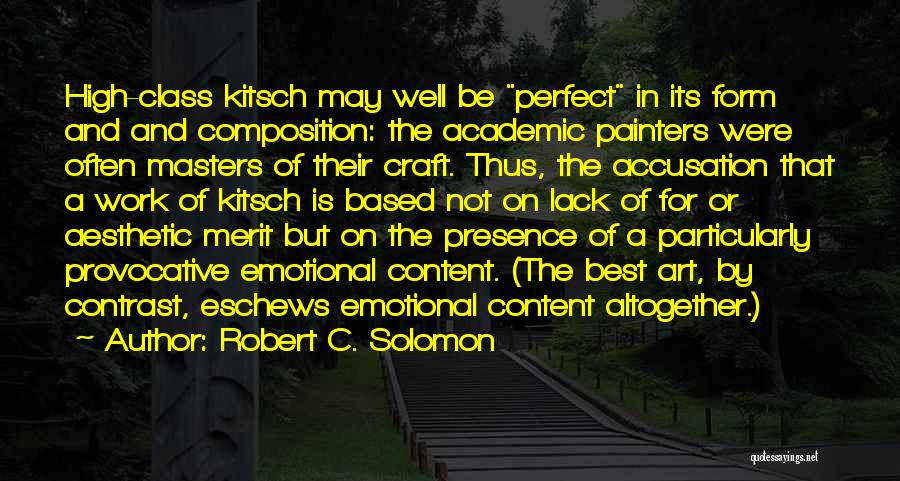 Composition Quotes By Robert C. Solomon