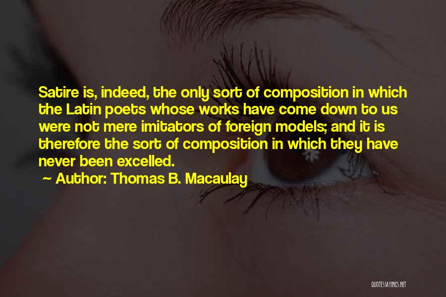 Composition Quotes By Thomas B. Macaulay