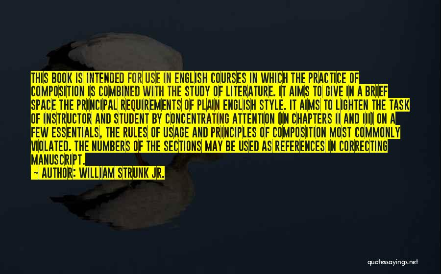 Composition Quotes By William Strunk Jr.