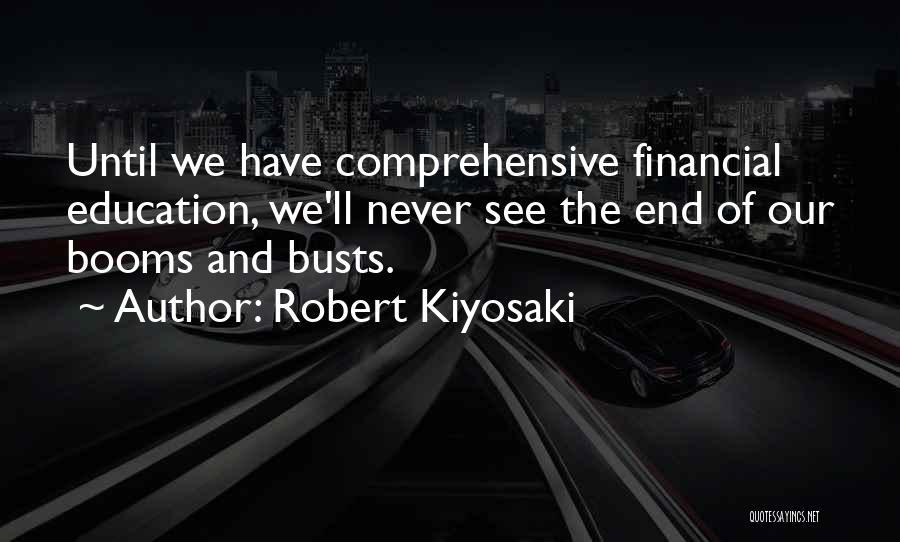 Comprehensive Education Quotes By Robert Kiyosaki