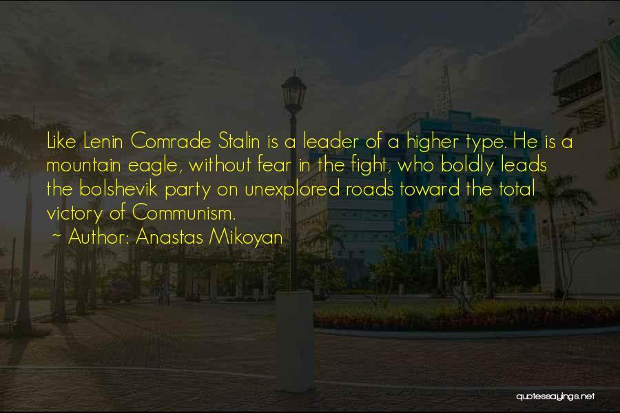 Comrade Lenin Quotes By Anastas Mikoyan