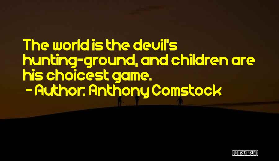 Comstock Quotes By Anthony Comstock