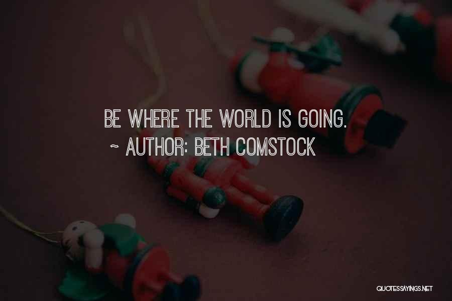 Comstock Quotes By Beth Comstock