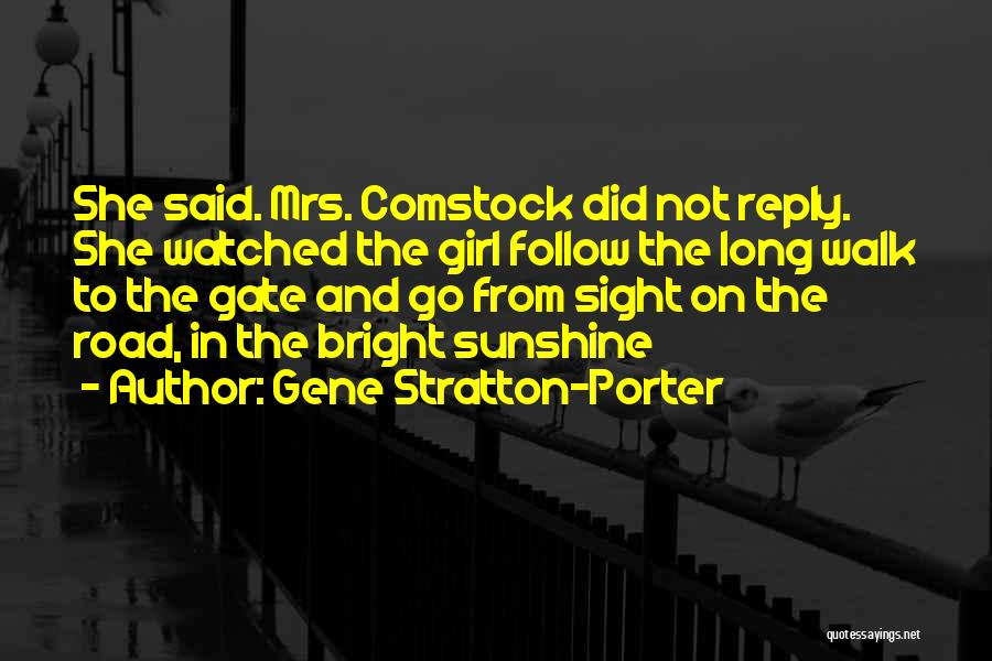 Comstock Quotes By Gene Stratton-Porter