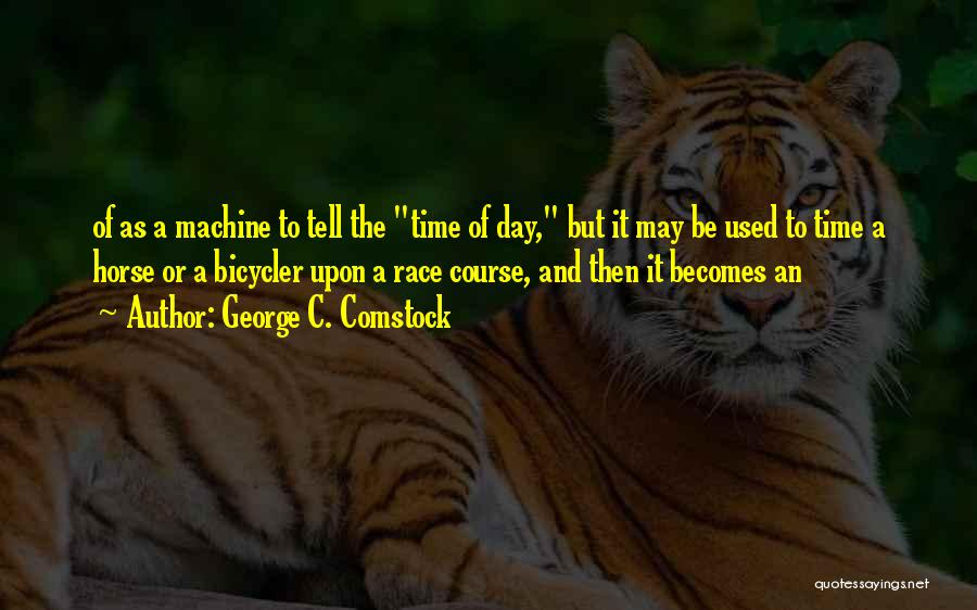 Comstock Quotes By George C. Comstock