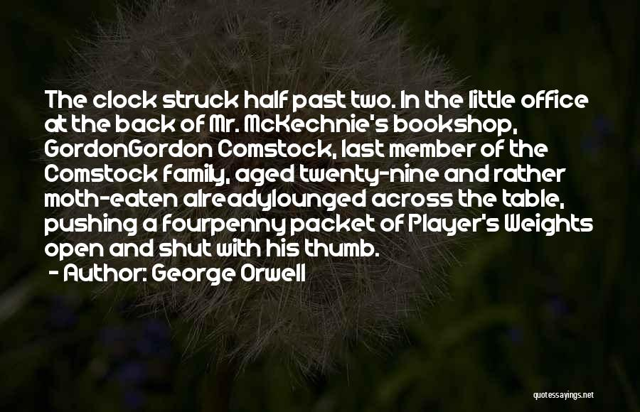 Comstock Quotes By George Orwell