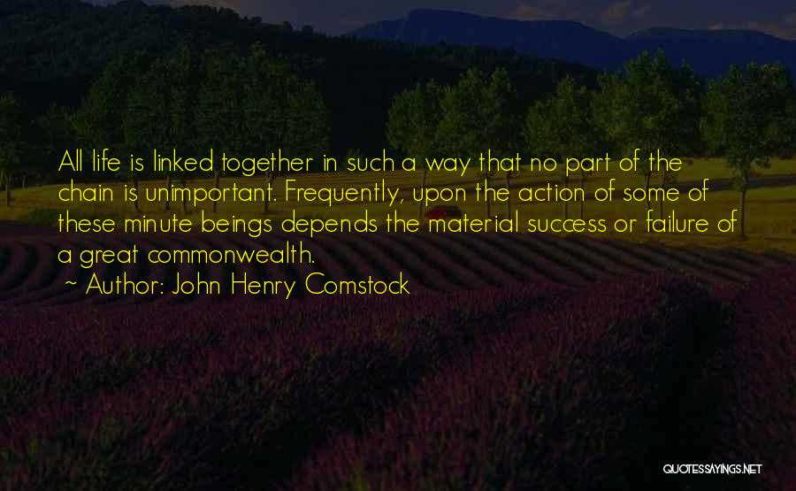 Comstock Quotes By John Henry Comstock