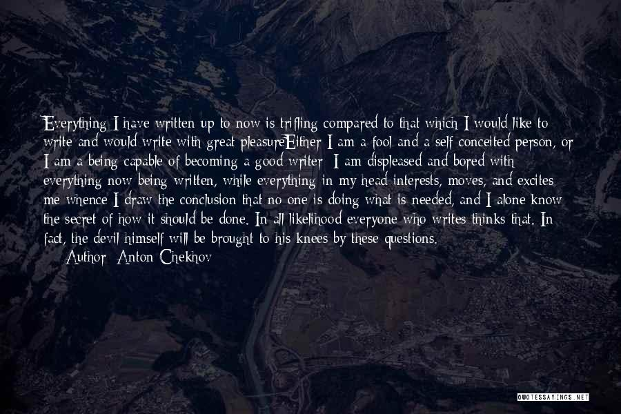 Conceited Quotes By Anton Chekhov